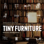 Tiny Furniture Official Soundtrack